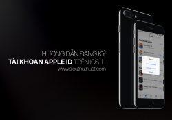 Hướng dẫn đăng ký tài khoản Apple ID trên iOS 11 không cần visa