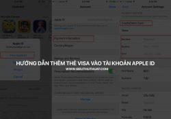 Hướng dẫn thêm thẻ Visa vào tài khoản Apple ID