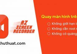 AZ Screen Recorder Premium v4.9.5 – Quay màn hình trên Android