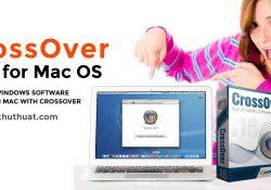 CrossOver Mac OS – Chạy phần mềm Windows trên Mac