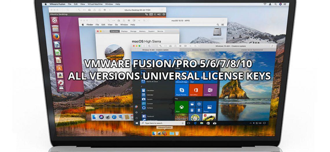 Key kích hoạt tất cả phiên bản VMware Fusion/Pro 5/6/7/8/10