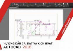 Hướng dẫn cài đặt và kích hoạt AutoCAD 2018 Full