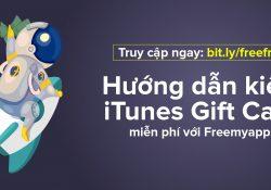 Hướng dẫn kiếm iTunes Gift Card miễn phí với Freemyapps
