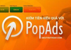 PopAds kiếm tiền hiệu quả và uy tín cho website