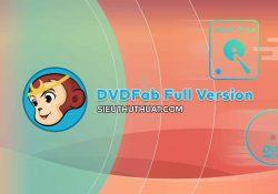 DVDFab 10.0.9.0 Final (Win/Mac) – Phần mềm sao chép DVD mạnh mẽ