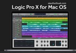 Logic Pro X 10.4 – Phần mềm làm nhạc chuyên nghiệp