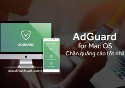 Adguard 1.5.6 – Chặn quảng cáo trên Mac tốt nhất