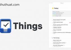 Things for macOS 3.5 – Tạo ghi chú, quản lý công việc hiệu quả