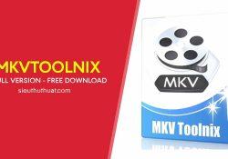 MKVToolnix 23.0.0 bản quyền mới nhất – Cắt, ghép file MKV