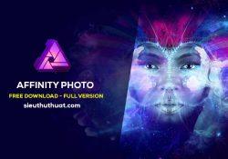 Affinity Photo 1.6.7 (Win/Mac) – Tương lai của chỉnh sửa ảnh