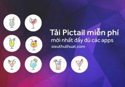 Tải Pictail miễn phí trọn bộ đầy đủ các apps mới nhất