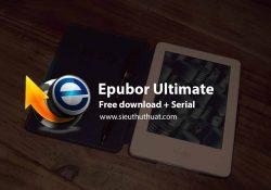 Epubor Ultimate Converter 3.0.10.330 (Win/Mac) – Chuyển đổi Eboook