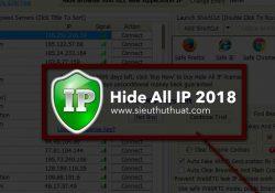 Hide All IP 2018.04.07 mới nhất – Phần mềm ẩn IP tốt nhất
