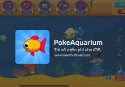 Tải game PokeAquarium cho iOS miễn phí – Game nuôi cá