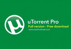 uTorrent Pro 3.5.3 Build 44358 bản quyền mới nhất