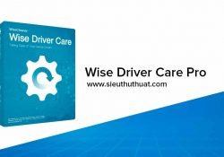 Wise Driver Care Pro 2.3.301.1010 – Tìm và cập nhật Driver